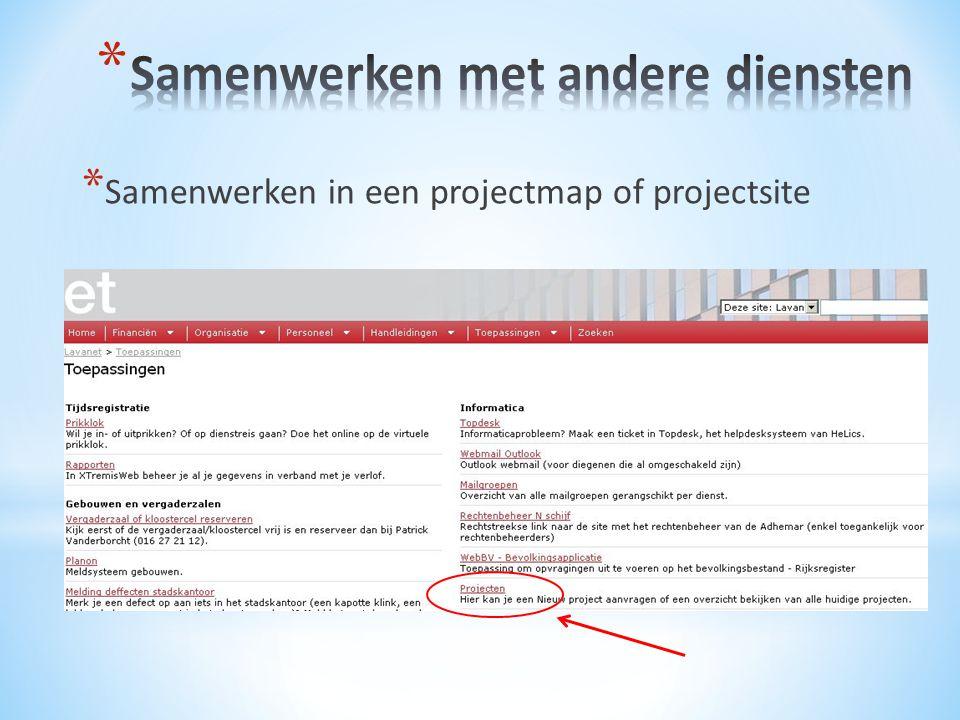 * Samenwerken in een projectmap of projectsite