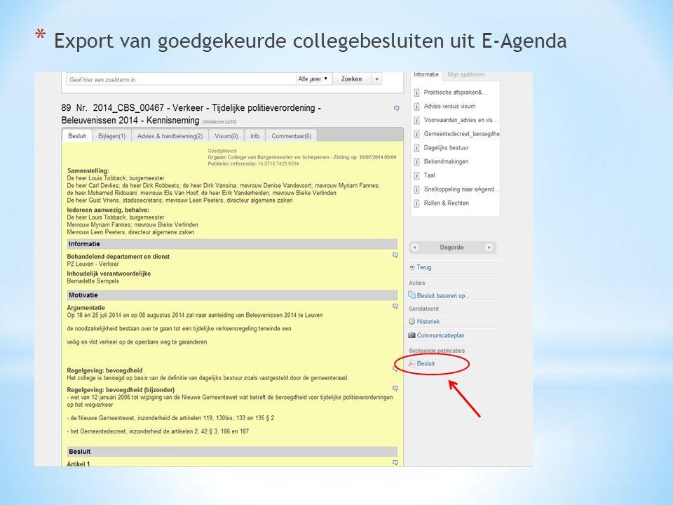 * Export van goedgekeurde collegebesluiten uit E-Agenda