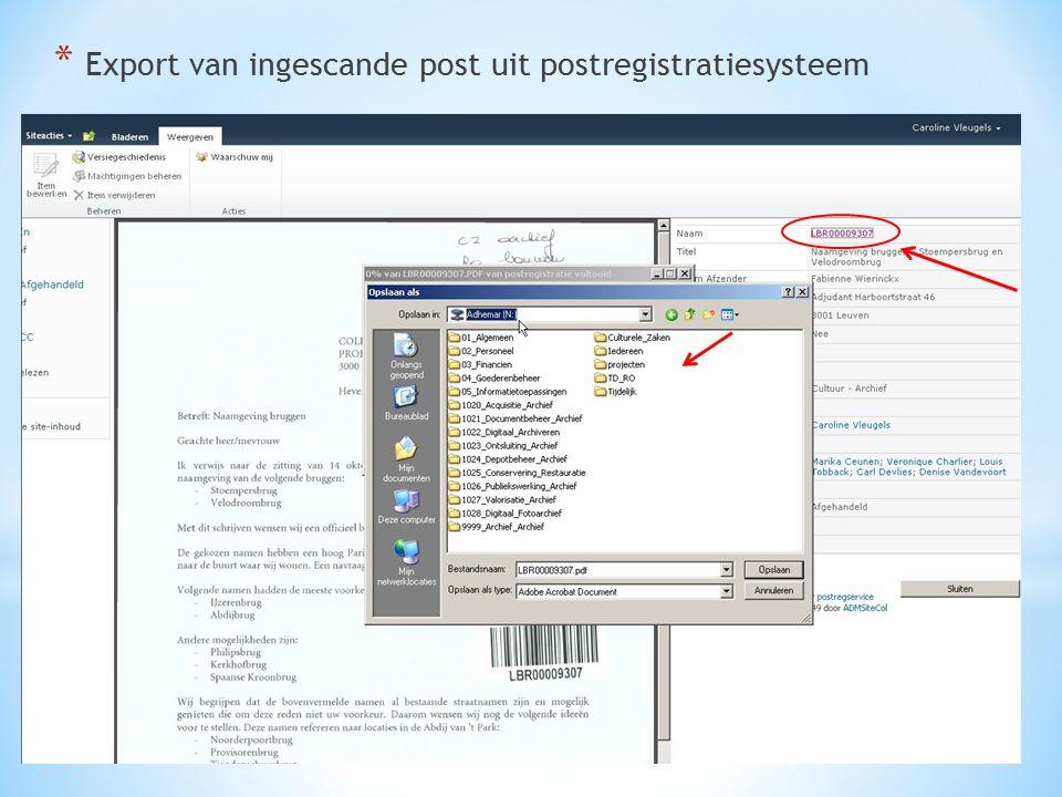 * Export van ingescande post uit postregistratiesysteem