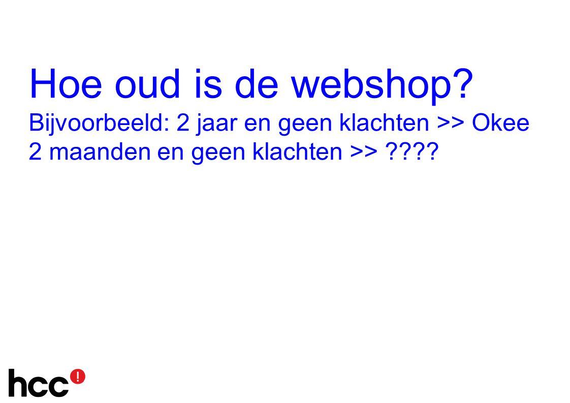Hoe oud is de webshop.