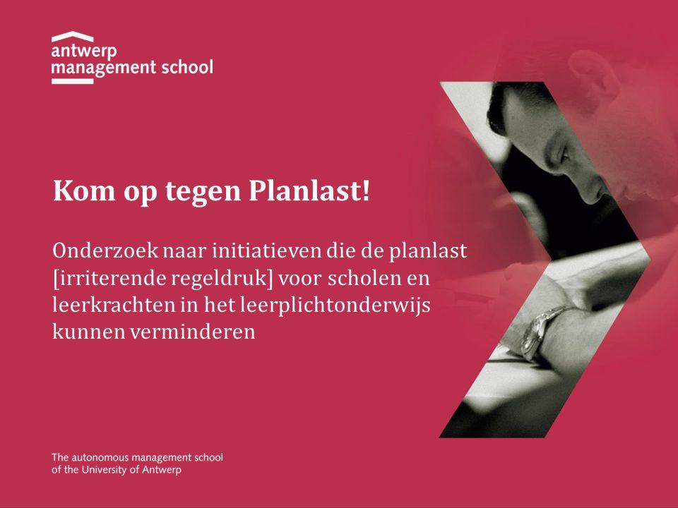 Kom op tegen Planlast! Onderzoek naar initiatieven die de planlast [irriterende regeldruk] voor scholen en leerkrachten in het leerplichtonderwijs kun