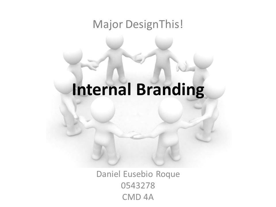Wat is Internal Branding? Internal Branding Campagne Personeel Internal Branding nodig? Conclusie