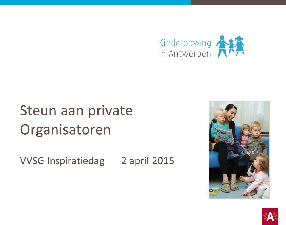 Steun aan private Organisatoren VVSG Inspiratiedag 2 april 2015