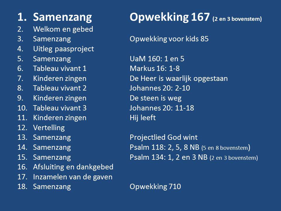 Opwekking 167 (2 en 3 bovenstem) 1.