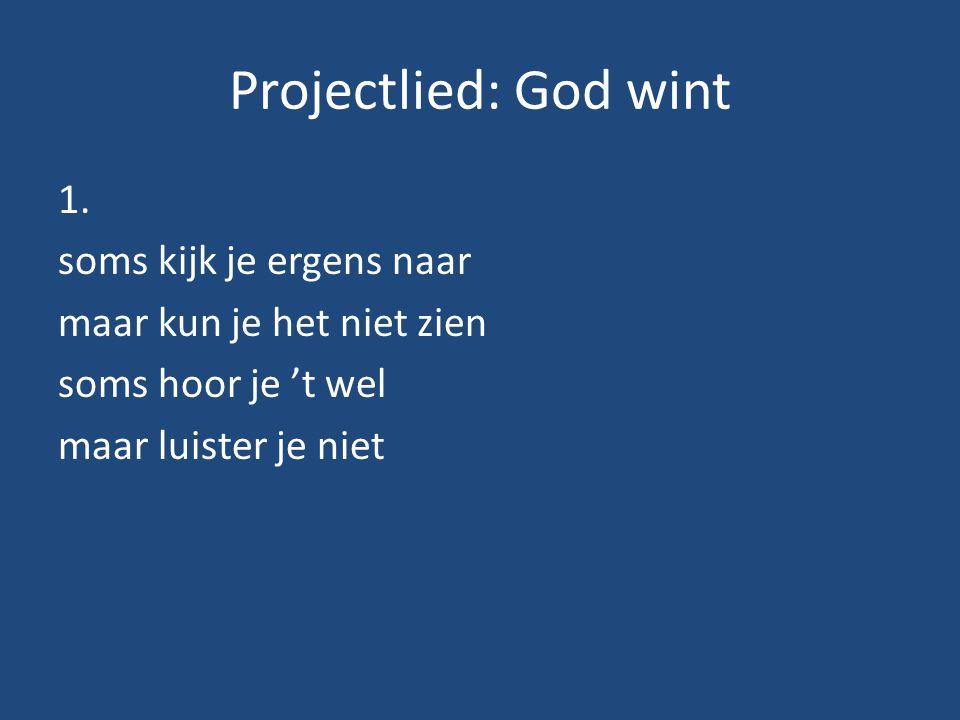 Projectlied: God wint 1.