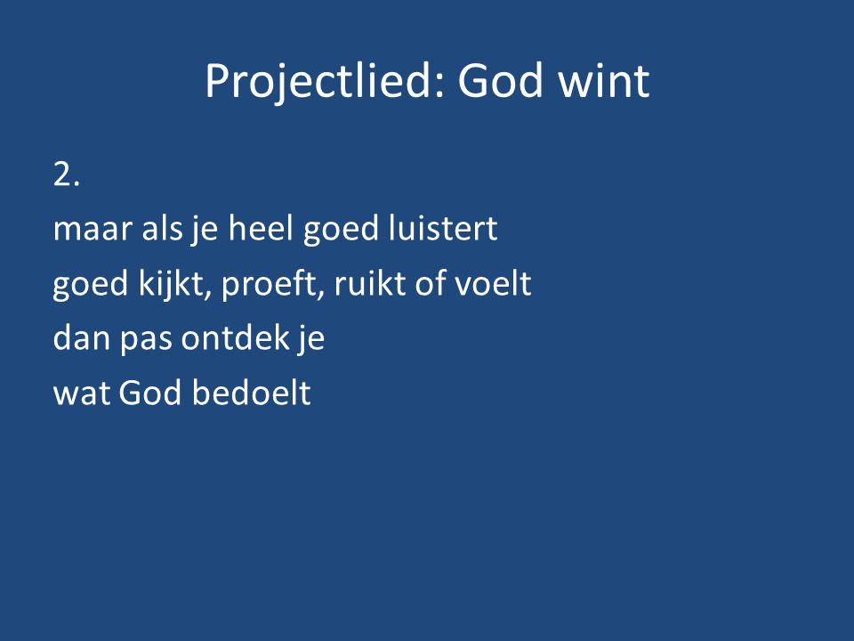 Projectlied: God wint 2.