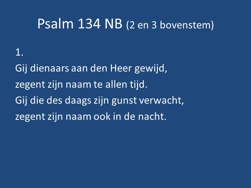 Psalm 134 NB (2 en 3 bovenstem) 1.