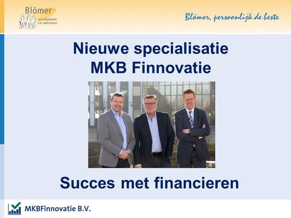 Succes met financieren Nieuwe specialisatie MKB Finnovatie