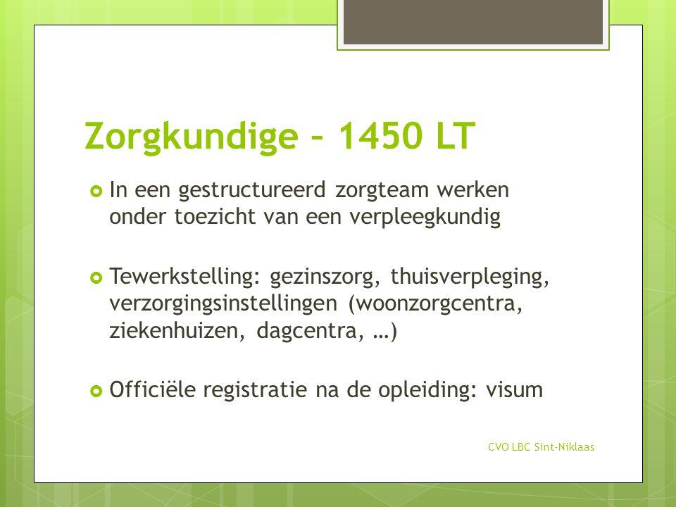 Startvoorwaarden  Minimum 18 jaar  Arbeidsgeneeskundig onderzoek (via school)  Geen voorkennis of diploma vereist  Minimum Nederlands 2.4  Attitude  Motivatie CVO LBC Sint-Niklaas