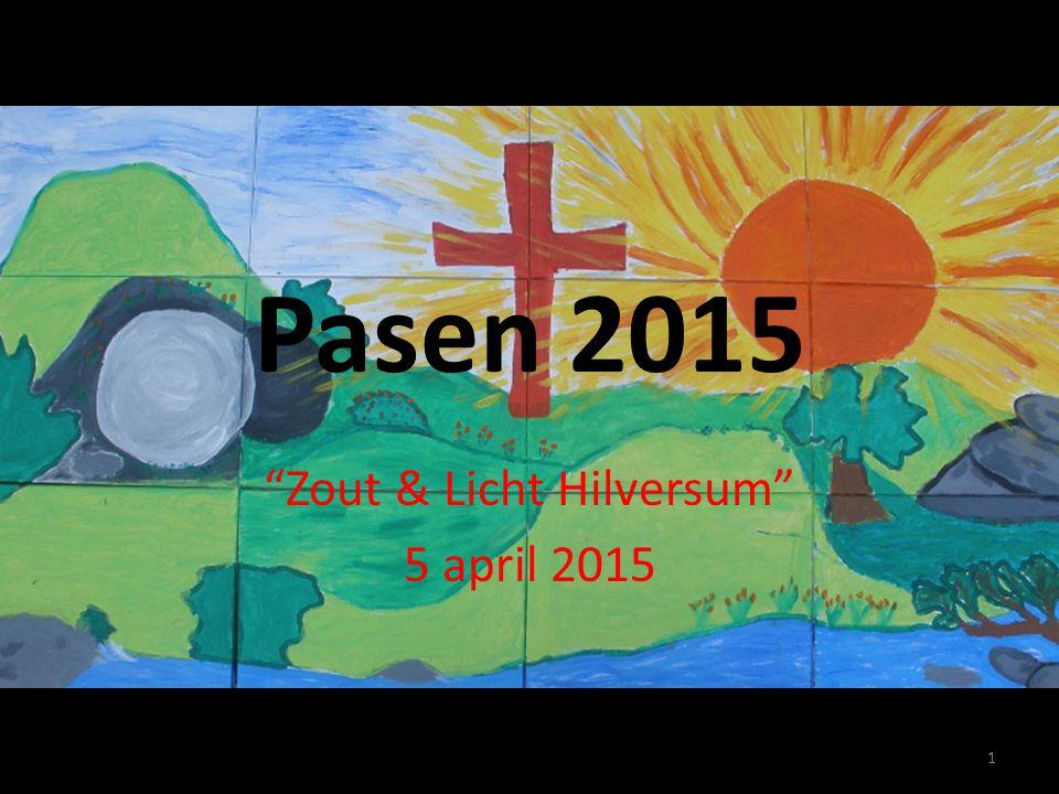 "Pasen 2015 ""Zout & Licht Hilversum"" 5 april 2015 1"