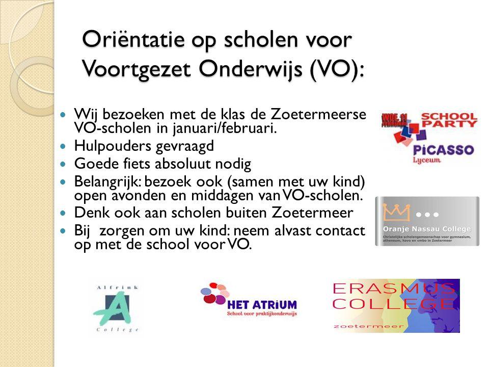 Oriëntatie op scholen voor Voortgezet Onderwijs (VO): Wij bezoeken met de klas de Zoetermeerse VO-scholen in januari/februari.