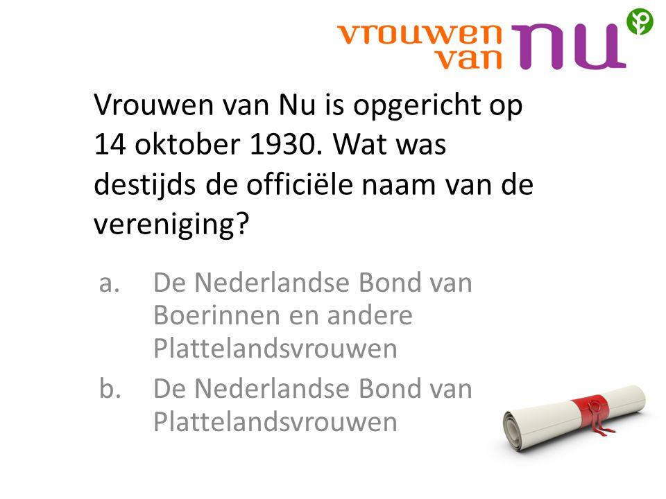 Vrouwen van Nu is opgericht op 14 oktober 1930.
