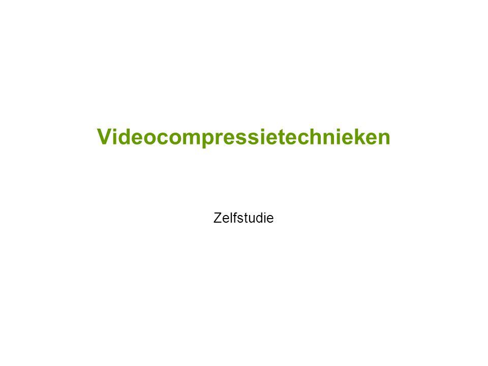Videocompressietechnieken Zelfstudie
