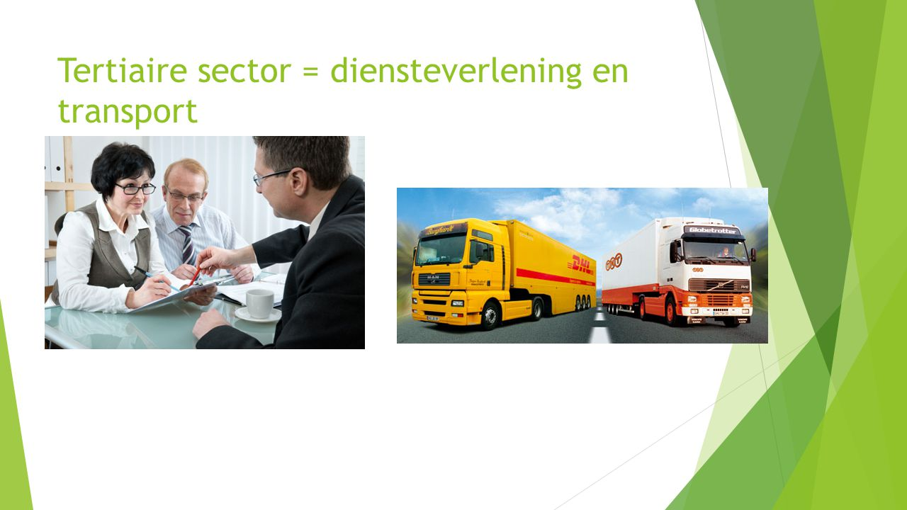 Tertiaire sector = diensteverlening en transport