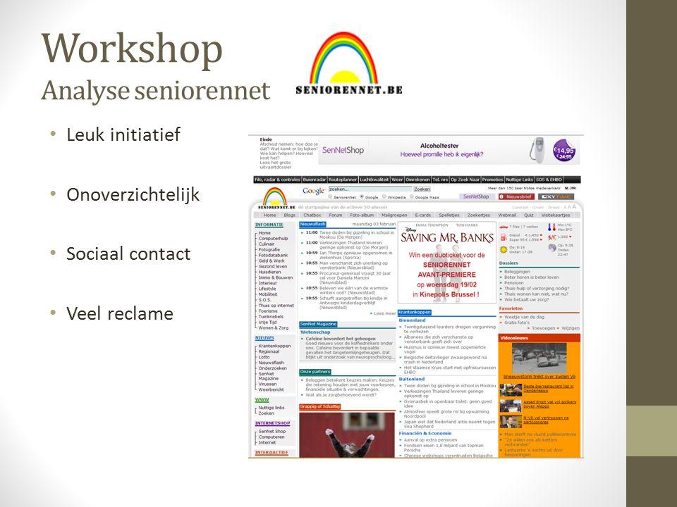 Workshop Analyse seniorennet Leuk initiatief Onoverzichtelijk Sociaal contact Veel reclame