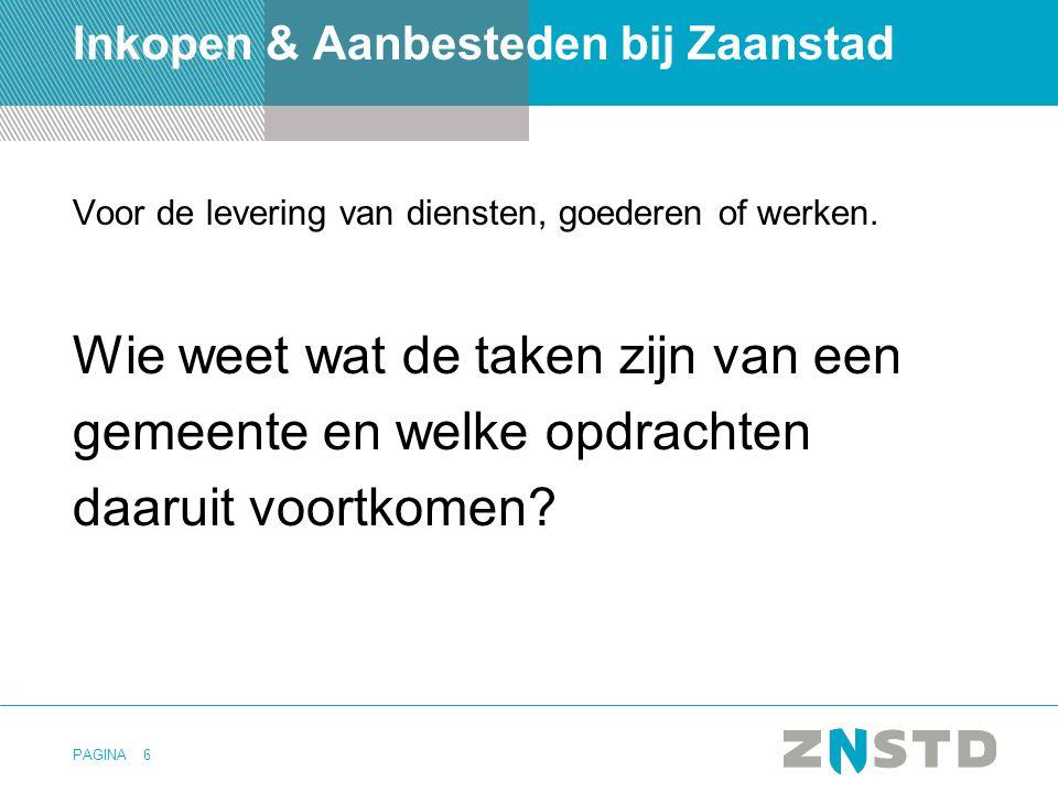 PAGINA17 Vooruitblik veranderingen Aanbestedingswet Op 28 maart 2014 heeft de Europese Commissie (EC) herziene richtlijnen op het gebied van aanbesteden gepubliceerd: Uiterlijk 16 april 2016 moet Nederland deze Europese richtlijn op het gebied van aanbesteden hebben omgezet in nationale wet- en regelgeving.