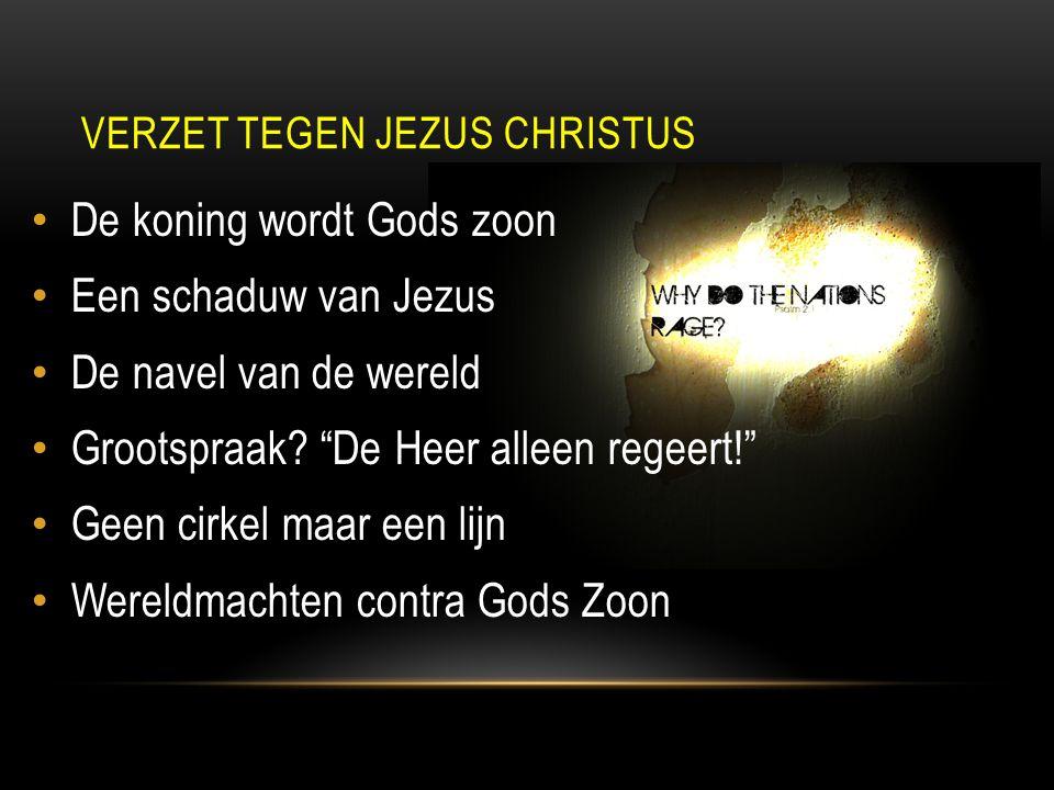 De koning wordt Gods zoon Een schaduw van Jezus De navel van de wereld Grootspraak.