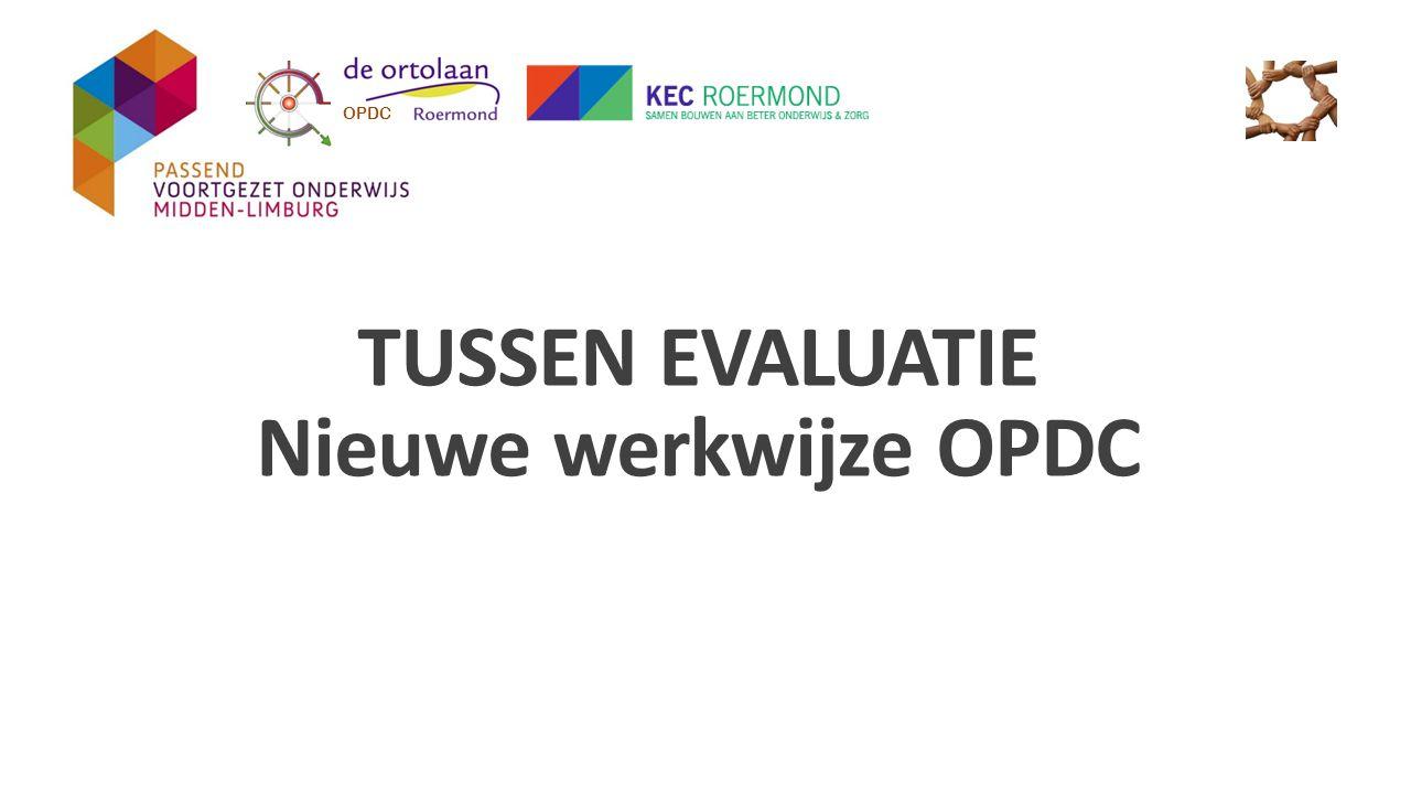 Reminder; Binnen het SWV VO/VSO 31.02 is afgesproken dat er vanaf schooljaar 2014/2015 gewerkt wordt met een nieuwe werkwijze OPDC.