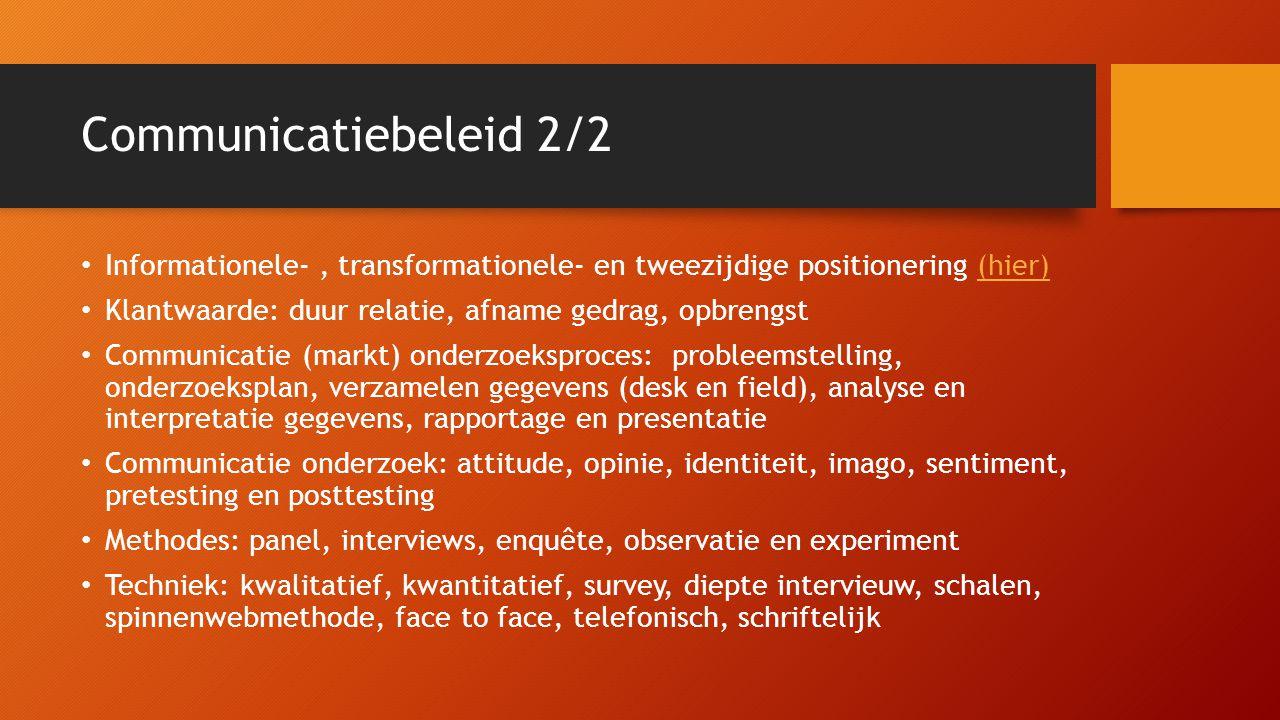 Communicatieplanning Communicatieplan: Probleemstelling, doelgroepen, doelstellingen, boodschap, strategie, middelen, tijd, buget, uitvoering en evaluatie Strategische, tactische en operationele planning en communicatie Kennis, houding en gedrag Effect-, proces- en bereik doelstellingen (hier)(hier) Ruler: Informeren, overtuigen, dialogiseren en formeren Interne-, externe- en intermediaire doelgroepen Segmentatie criteria doelgroep: meetbaar, haalbaar, omvang, bereikbaarheid, haalbaarheid Effect-, proces- en bereikevaluatie
