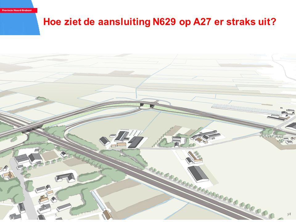 Hoe ziet de aansluiting N629 op A27 er straks uit? 5