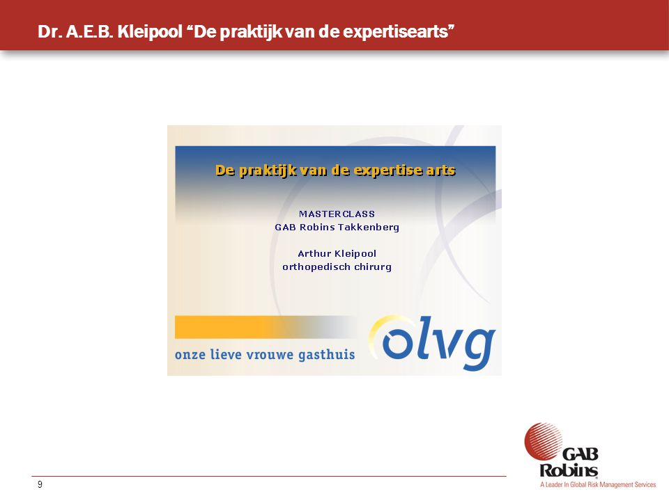 9 Dr. A.E.B. Kleipool De praktijk van de expertisearts