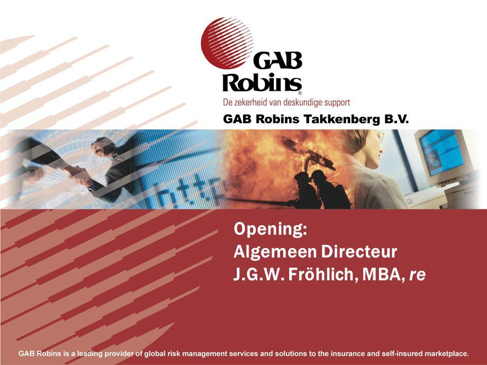 Opening: Algemeen Directeur J.G.W. Fröhlich, MBA, re