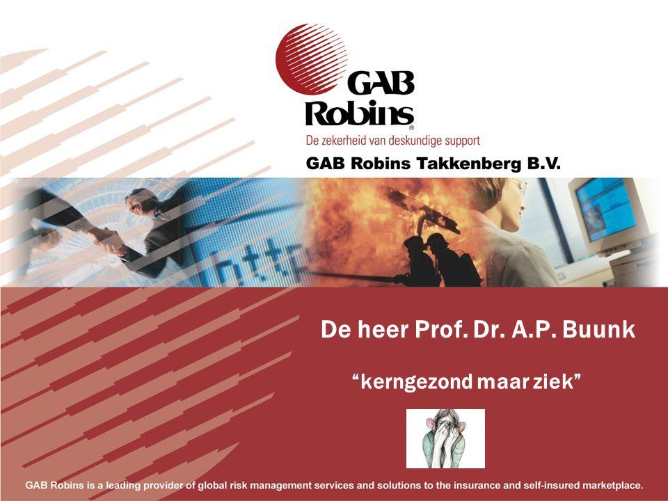 De heer Prof. Dr. A.P. Buunk kerngezond maar ziek