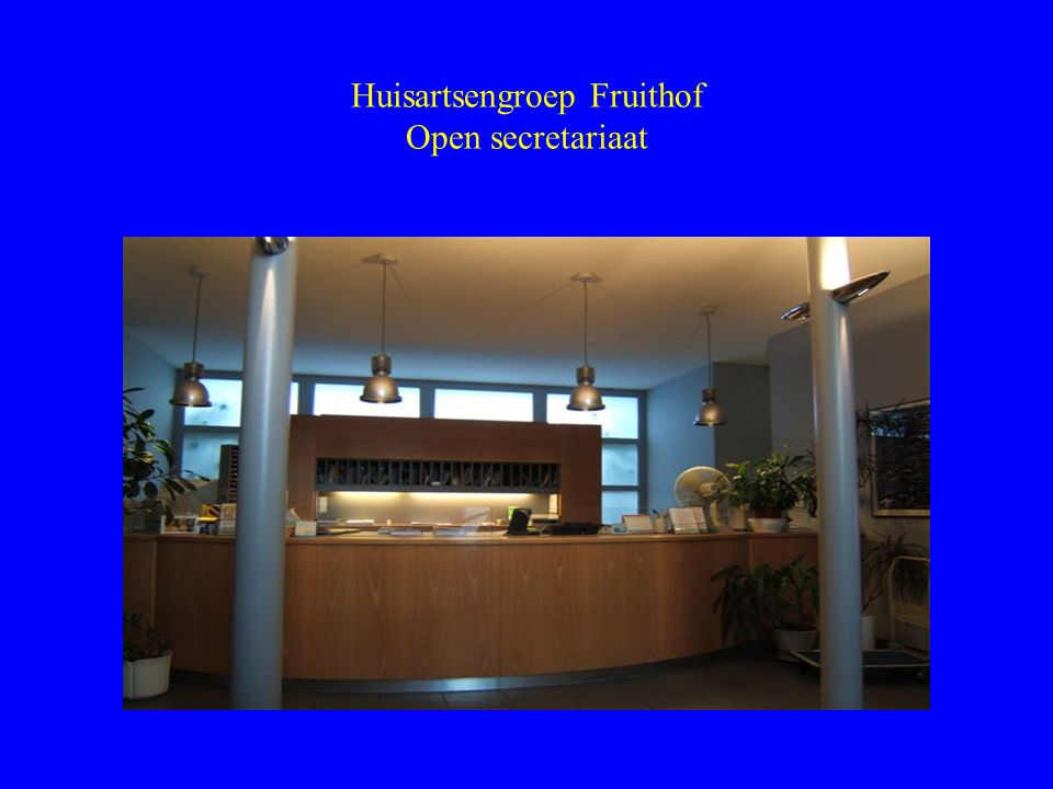 Huisartsengroep Fruithof Open secretariaat