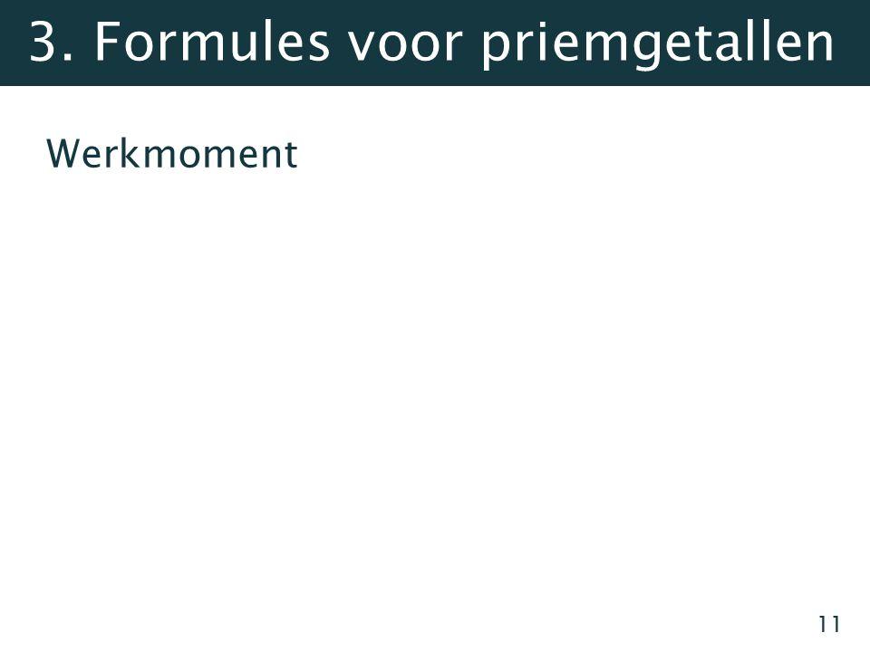 Werkmoment 11 3. Formules voor priemgetallen