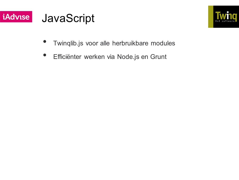 JavaScript Twinqlib.js voor alle herbruikbare modules Efficiënter werken via Node.js en Grunt
