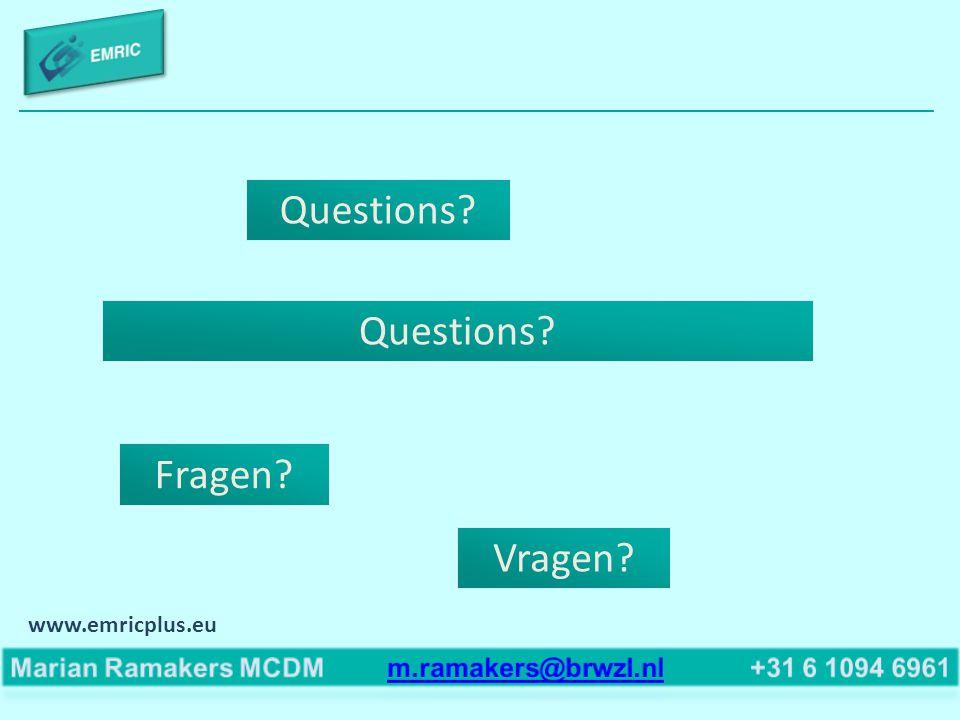 Questions? Fragen? Vragen? Questions? www.emricplus.eu