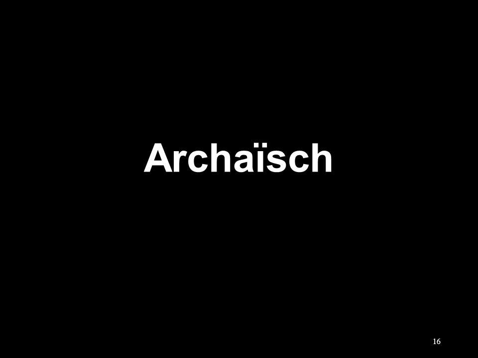 Archaïsch 16