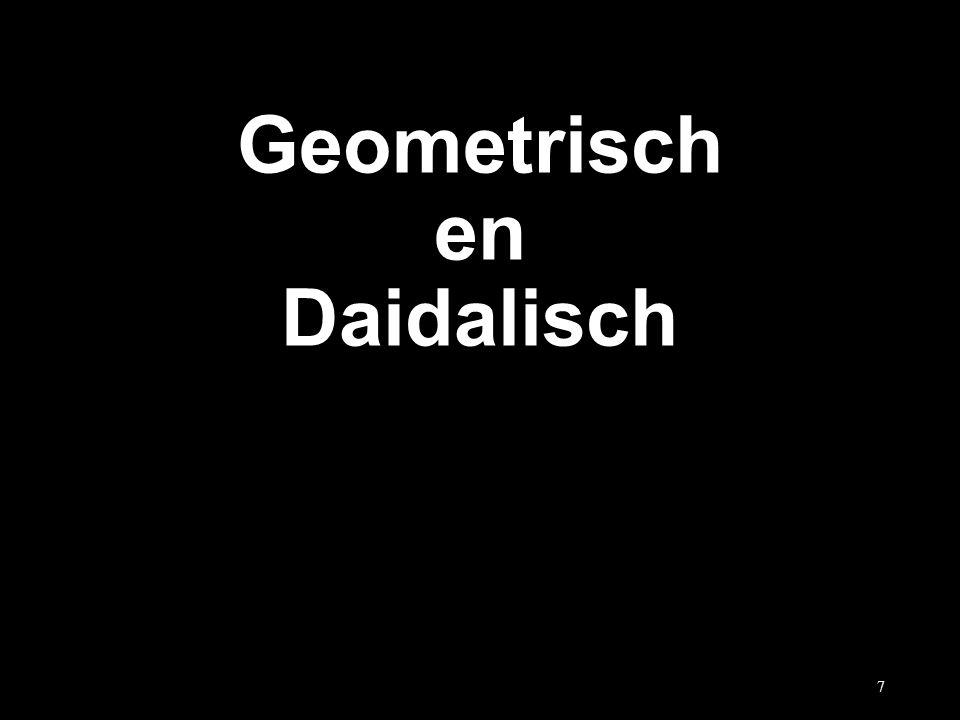 Geometrisch en Daidalisch 7