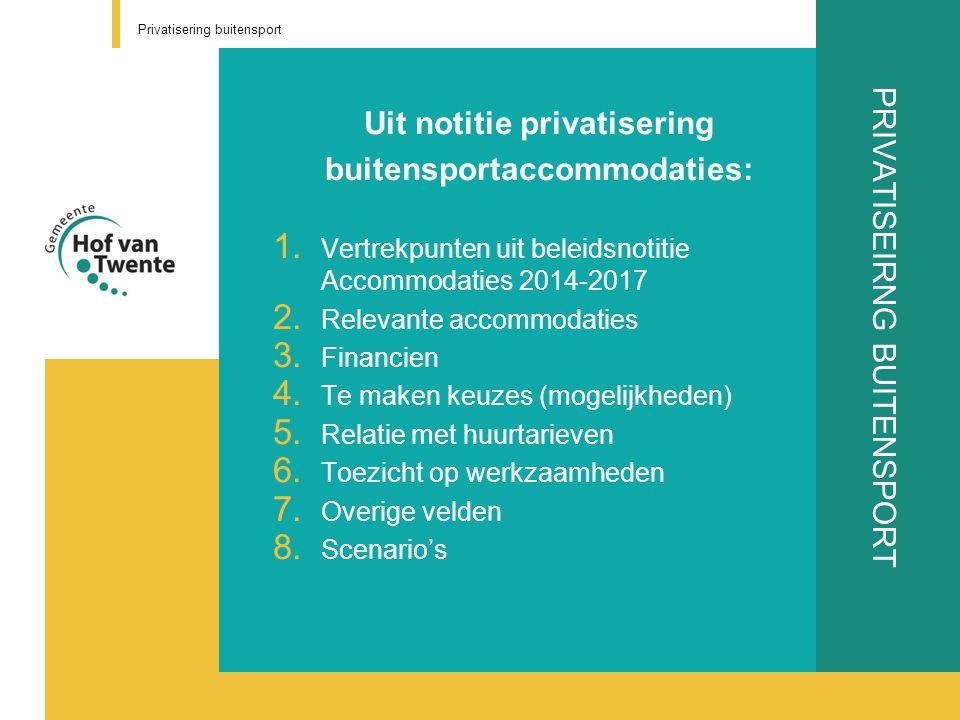 PRIVATISEIRNG BUITENSPORT Ad 1.Vertrekpunten a.