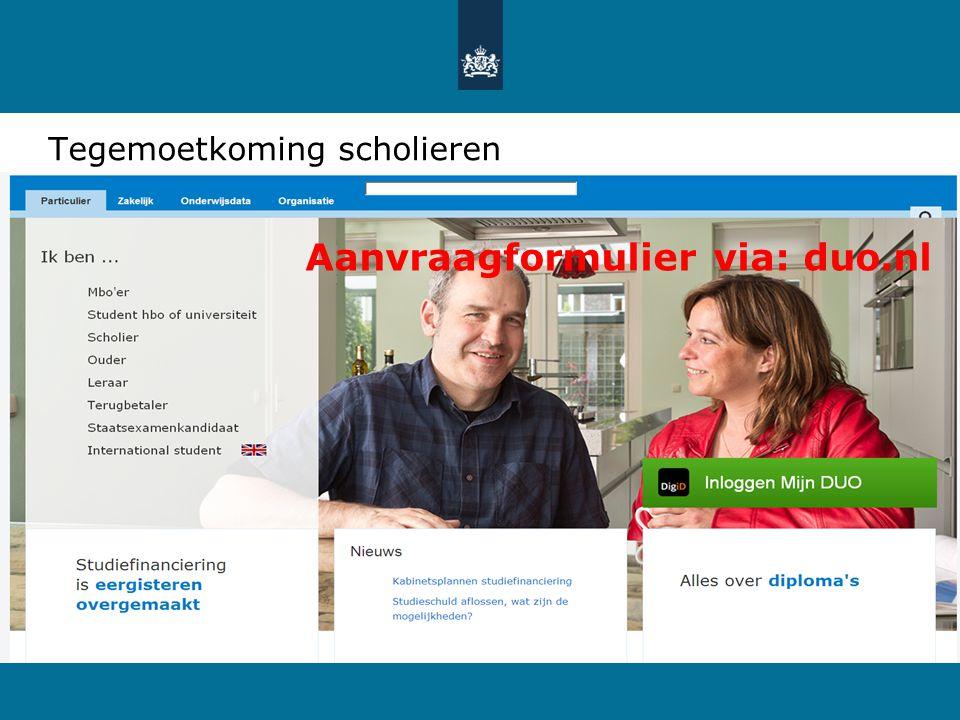 Tegemoetkoming scholieren Aanvraagformulier via: duo.nl