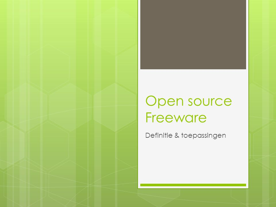 Open source Freeware Definitie & toepassingen