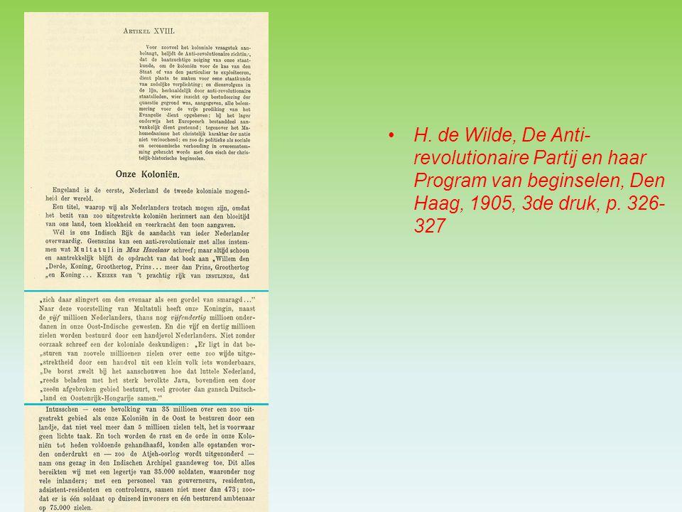 H. de Wilde, De Anti- revolutionaire Partij en haar Program van beginselen, Den Haag, 1905, 3de druk, p. 326- 327