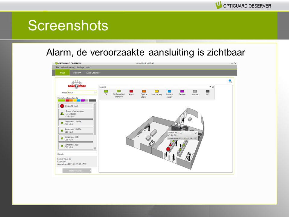 Alarm, de veroorzaakte aansluiting is zichtbaar Screenshots