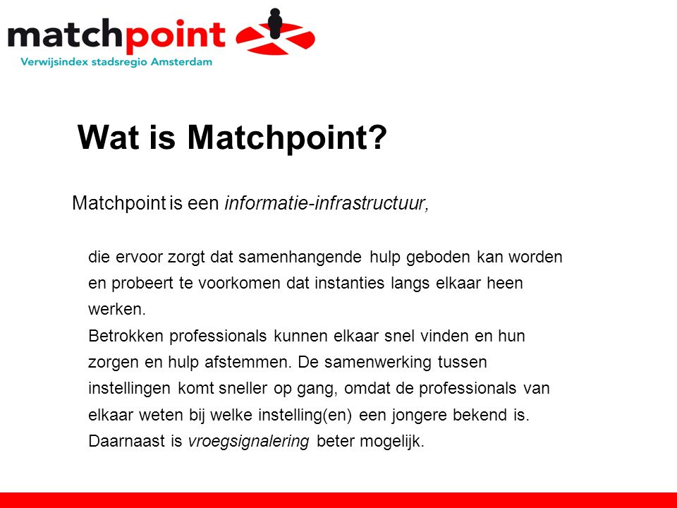 Wat is Matchpoint.