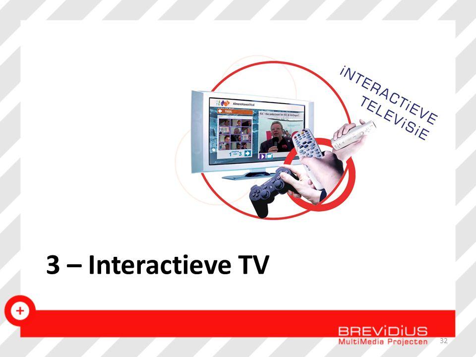 3 – Interactieve TV 32