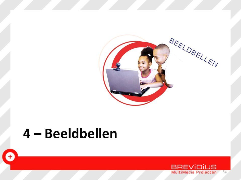 4 – Beeldbellen 34