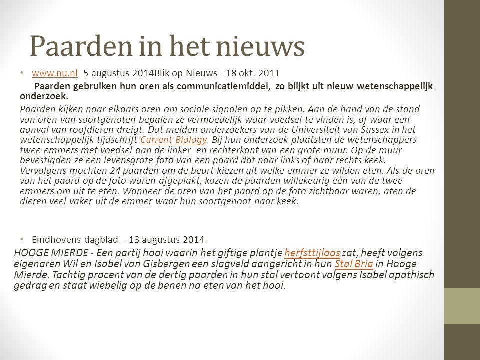 Paarden in het nieuws www.nu.nl 5 augustus 2014Blik op Nieuws - 18 okt. 2011 www.nu.nl Paarden gebruiken hun oren als communicatiemiddel, zo blijkt