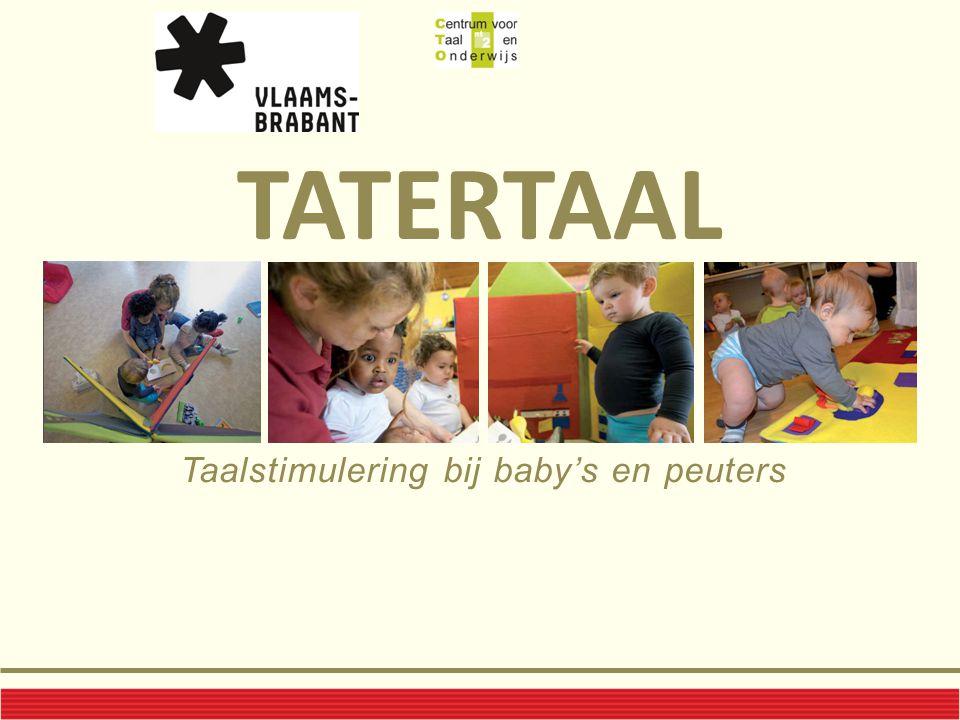 TATERTAAL Taalstimulering bij baby's en peuters