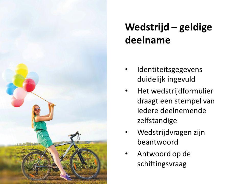 Wedstrijd – geldige deelname Identiteitsgegevens duidelijk ingevuld Het wedstrijdformulier draagt een stempel van iedere deelnemende zelfstandige Weds