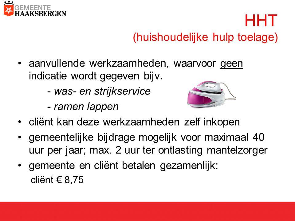 HHT (huishoudelijke hulp toelage) aanvullende werkzaamheden, waarvoor geen indicatie wordt gegeven bijv.
