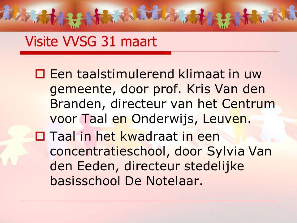 Visite VVSG 31 maart  Een taalstimulerend klimaat in uw gemeente, door prof.
