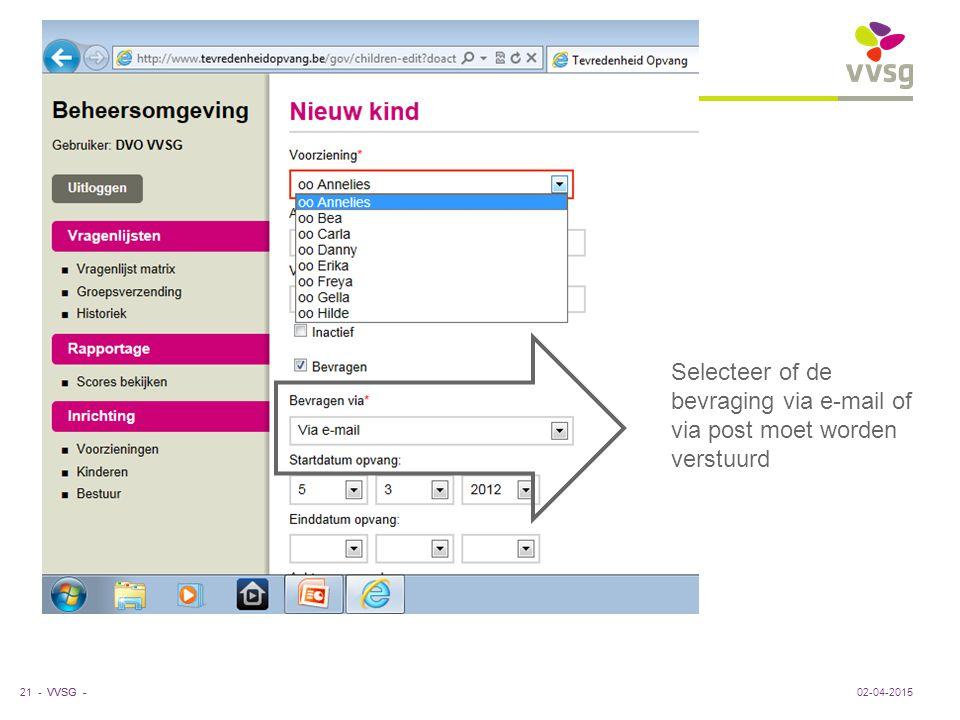 VVSG - Selecteer of de bevraging via e-mail of via post moet worden verstuurd 02-04-201521 -