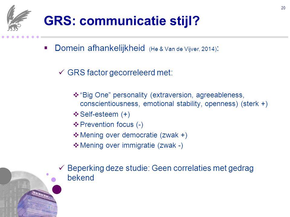 ● ● ● ● GRS: communicatie stijl.