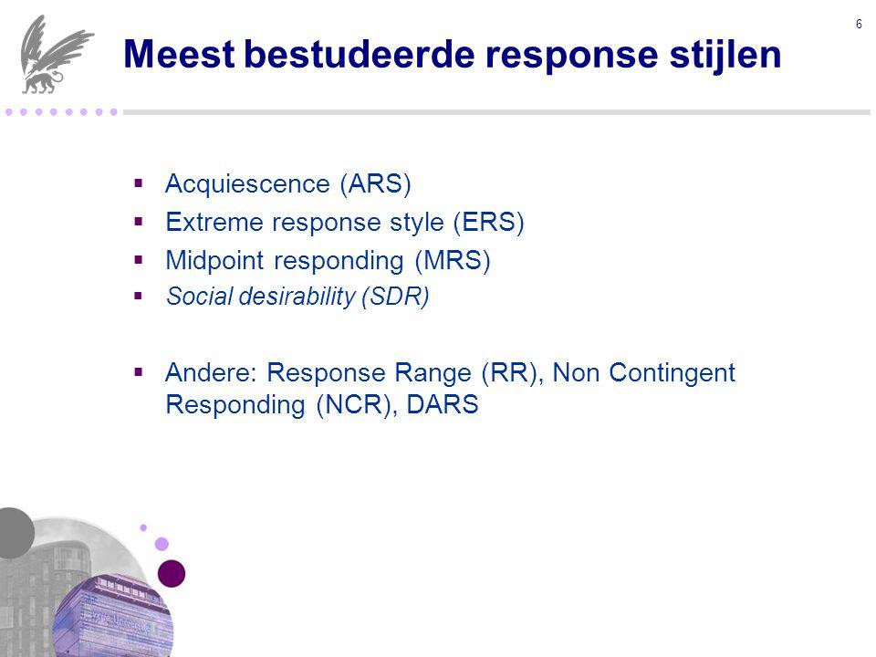 ● ● ● ●  Inhoud en response bias zijn niet eenduidig te scheiden  Bepalen van prominente response stijlen Keuze door onderzoeker (e.g., De Jong et al., 2008; Tellis et al., 2012) Bepaald door model (Van Rosmalen et al., 2010) 17 Onopgeloste zaken