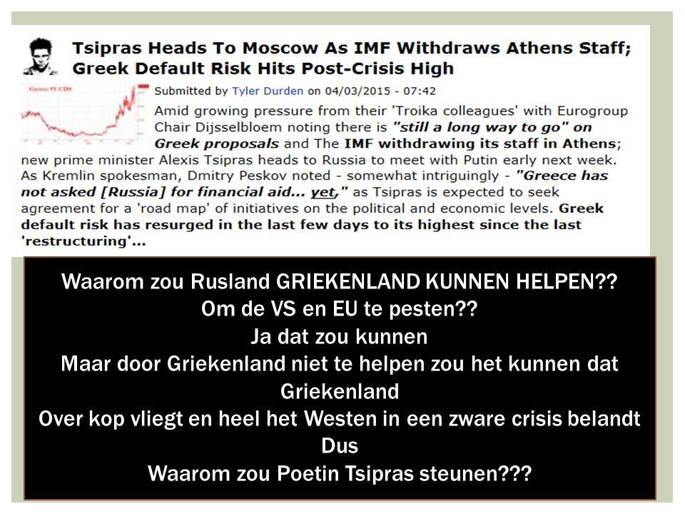 14/04/2015 9 Waarom zou Rusland GRIEKENLAND KUNNEN HELPEN .